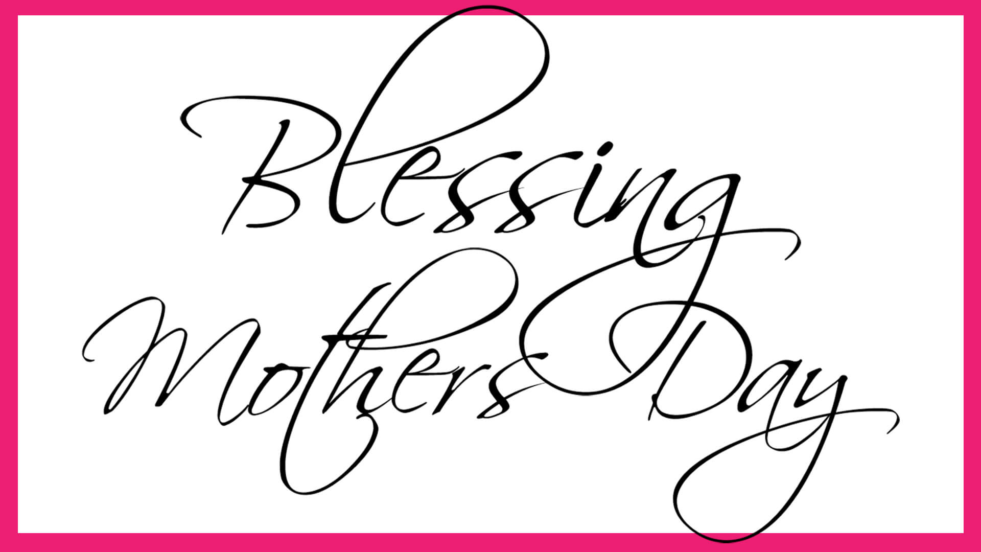 Blessing Mothers Day