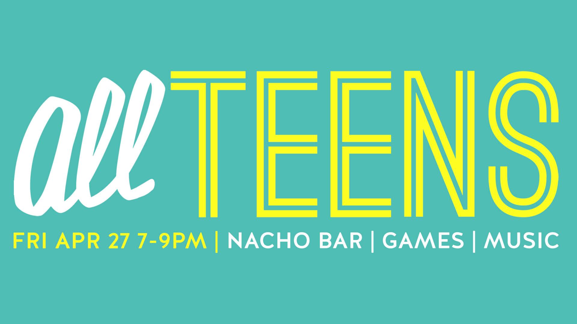 All Teens Night