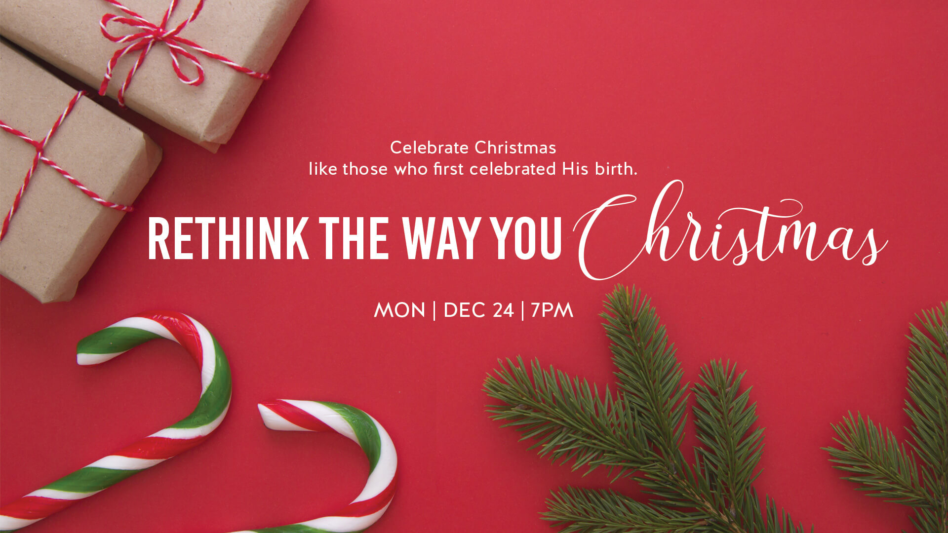 Celebrate Christmas like those who first celebrate his birth. Rethink the way you Christmas.
