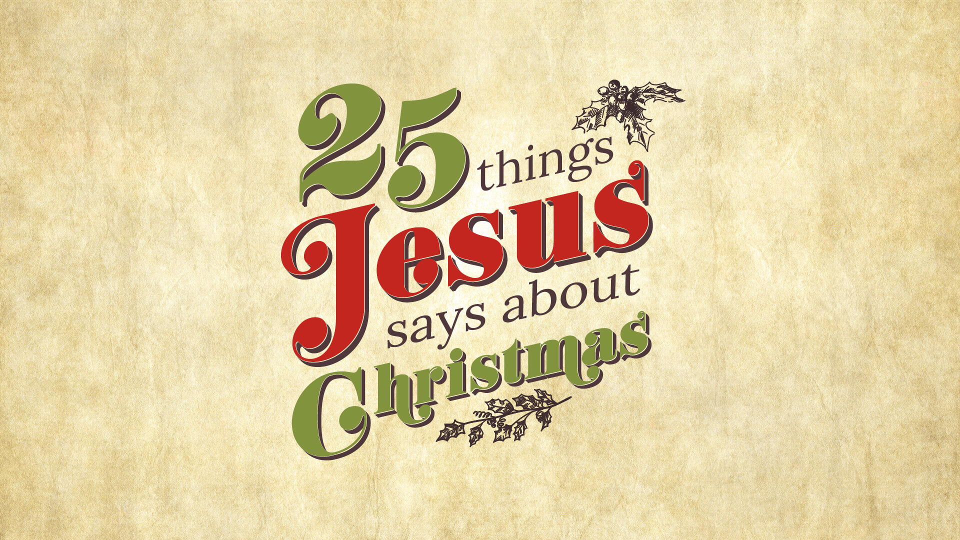 25 Things Jesus Says About Christmas